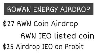 $27 Rowan Energy Airdrop | IEO listed Coin | $25 Airdrop Reminder | Free Airdrop