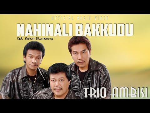 Trio Ambisi - Nahinali Bakkudu