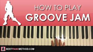 HOW TO PLAY - FORTNITE DANCE - Groove Jam (Piano Tutorial Lesson)