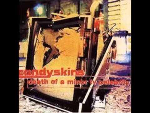 The Candyskins - Friday Night, Saturday Morning