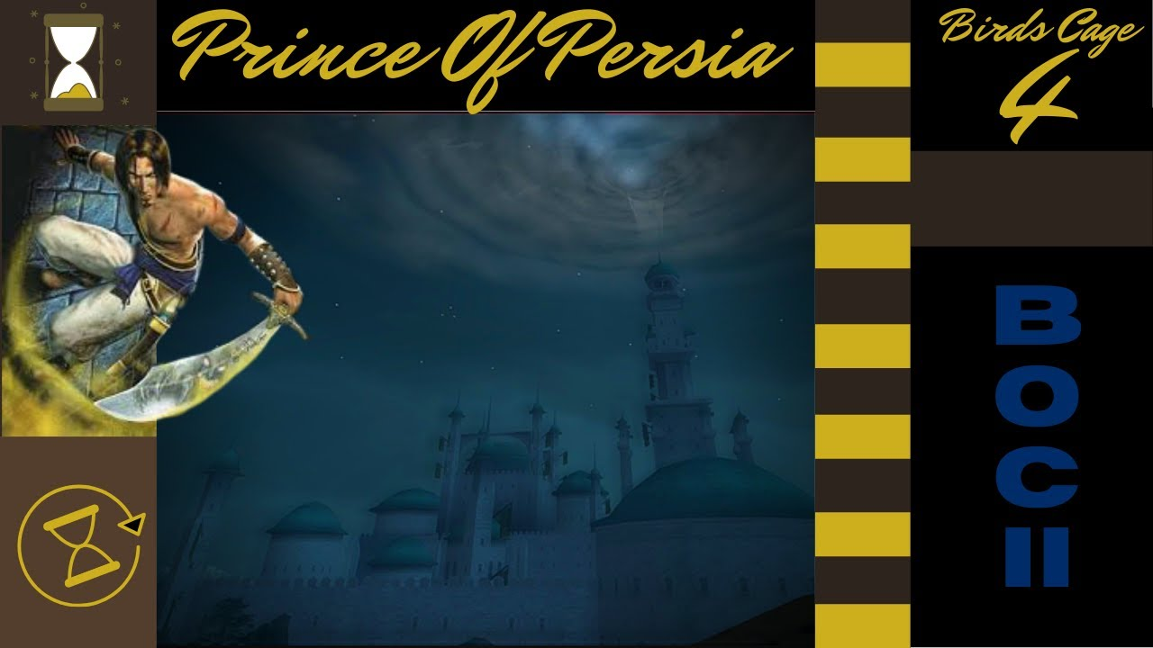 A Cage Of Angry Birds Prince Of Persia The Sands Of Time Book Of Chronicles Ii 4 Youtube