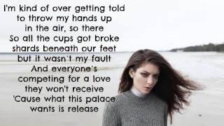 Lorde - Team [Lyrics]