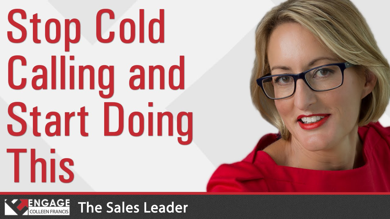 stop cold calling and start doing this s tips stop cold calling and start doing this s tips