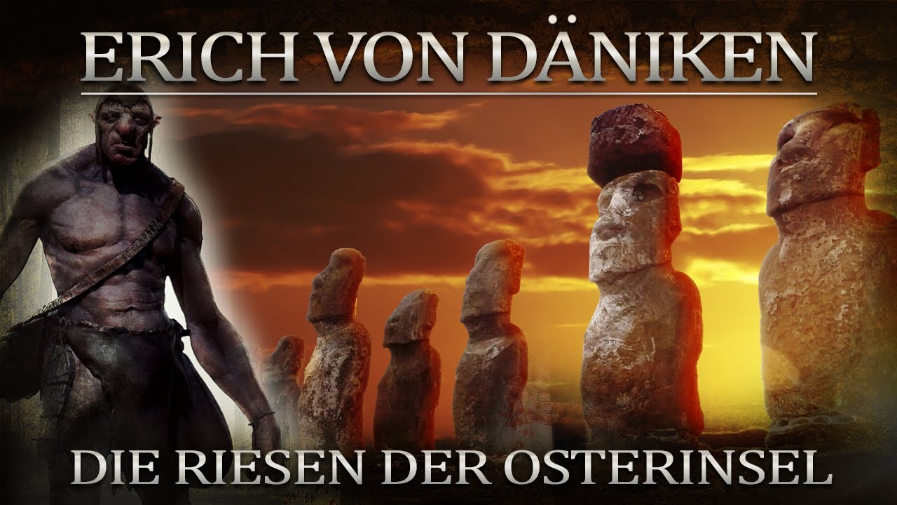 Erich von Däniken Die Riesen der Osterinsel