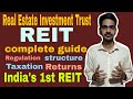 All About Real Estate Investment Trust (REIT)| Embassy office parks REIT-India's 1st REIT
