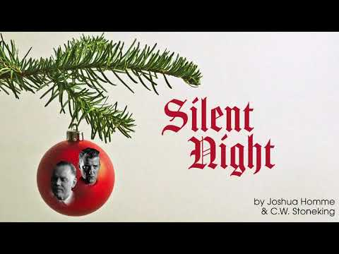Silent Night by Joshua Homme & C.W. Stoneking Mp3