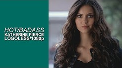 Badass/Hot Katherine Pierce Scenes [1080p+Logoless] (The Vampire Diaries)