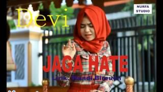 Download Lagu Lagu Aceh Terbaru 2017 Devi Jaga Hate MP3