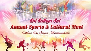 Sri Sathya Sai Annual Sports and Cultural Meet, 2019 :  15 January Morning