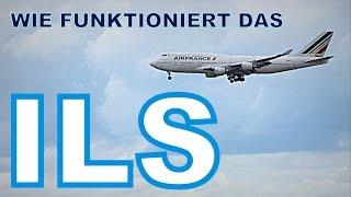 Wie funktioniert das ILS? | Instrumenten-Lande-System