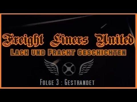 Freight Liners United - Lach und Fracht Geschichten #3 Gestrandet