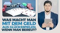 Was macht man mit dem Geld aus Glücksspielen, wenn man bereut?