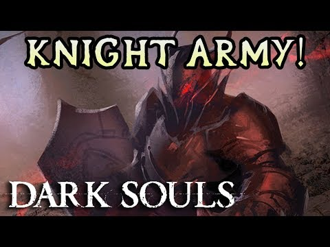 MOD CREATES KNIGHT ARMY! Dark Souls Hard Mod Rage! (#18)