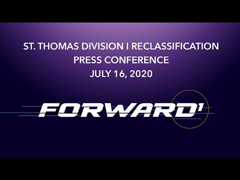 University of St. Thomas D-I Reclassification News Conference