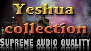 Yeshua Collection - 15 tracks