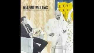 Weeping Willows - By the River