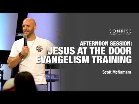 Jesus at the Door // Scott McNamara // Afternoon Session // 4-10-19
