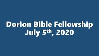 July 5th, 2020 Pastor Don Shaver (Dorion Bible Fellowship)