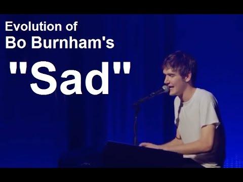 """Evolution Of Bo Burnham's """"Sad"""""""