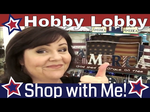 Hobby Lobby Shop with Me! Patriotic Decor & More!