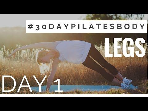 30 Day Pilates Body Challenge: Day 1 - Legs