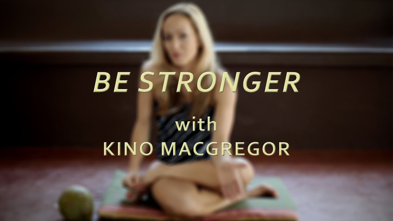 'Be Stronger' said Guruji Pattabhi Jois - Kino MacGregor
