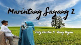 Download Lagu MARINTANG SAYANG 2 - VICKY MARCHEL feat FANNY FIRGINA - LAGU MINANG 2020 mp3