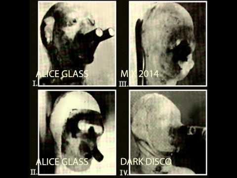 ALICE GLASS!DARK DISCO MIX!2014