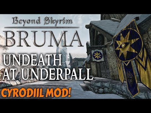 Beyond Skyrim: Bruma - Undeath at Underpall (side quest)