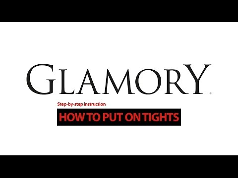 How to put on tights – step by step instruction – by Glamory