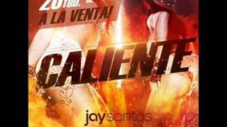 Jay Santos - Caliente (Extended Version)