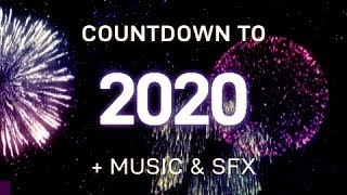 New Year Countdown 2020 1 Minute Auld Lang Syne Fireworks