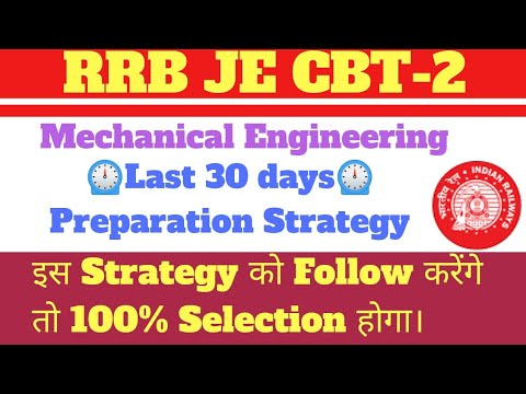How to crack RRB JE CBT-2 Mechanical | Last 30 days Preparation Strategy & MasterPlan