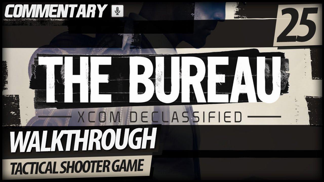 The bureau xcom declassified walkthrough part 25 crack for Bureau xcom declassified walkthrough