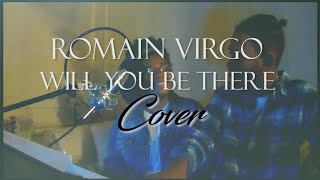 Romain Virgo -Will You Be There? Cover Q & Brit