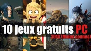 Top 10 Jeux Gratuits sur PC 2016 (moins connus)
