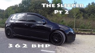 The Sleeper(Pt2)..MK5 GTI Update review....POV Drive..R Tech stage2+..362bhp..392 lb/ft
