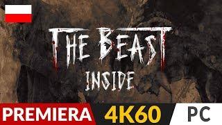The Beast Inside PL  Premiera  Polski horror | Gameplay po polsku 4K