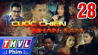 THVL | Cuộc chiến nhân tâm - Tập 28 thumbnail