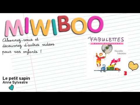 Anne Sylvestre - Le petit sapin - Miwiboo