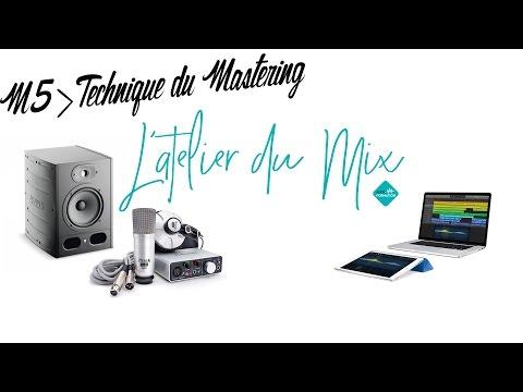 #17 Technique du Mastering, comment faire un bon Master, les réglages !