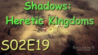 Shadows: Heretic Kingdoms -E19- Hunter Gameplay - WEREWOLF FORTRESS TOO STRONG!!
