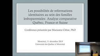 Conférence: «Les possibilités de (re)formations identitaires au sein des familles lesboparentales : Analyse comparative Québec, France, Suisse»