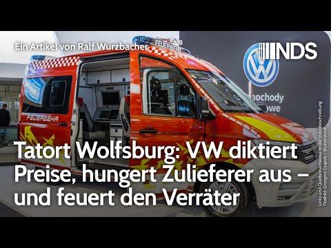 Tatort Wolfsburg: VW diktiert Preise, hungert Zulieferer aus – und feuert den Verräter