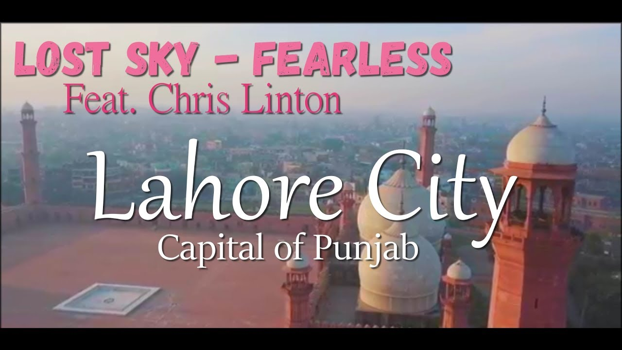 Lost Sky - Fearless (Feat. Chris Linton) Lyrics | 6 Hour in Lahore