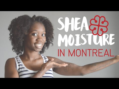 SHEAMOISTURE IN MONTREAL?! | DMCMTL (UPDATE IN DESCRIPTION)