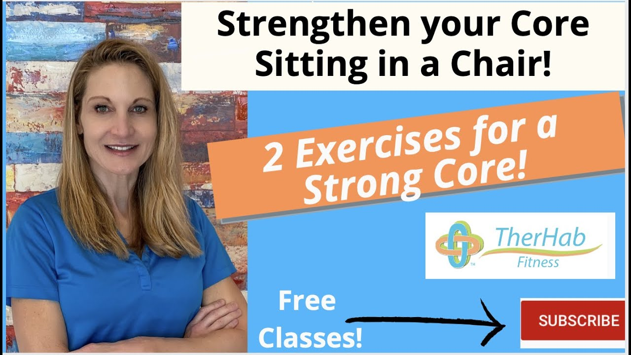 2 exercises to strengthen the core while sitting in a chair!