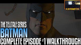 "Batman: The Telltale Series Episode #1: ""Realm Of Shadows"" COMPLETE WALKTHROUGH & ENDING GAMEPLAY"