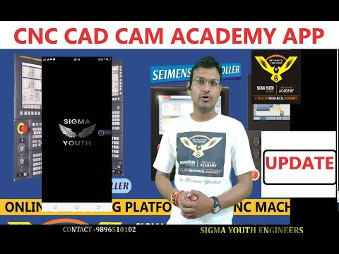 cnc cad cam academy app || sigma youth engineers app