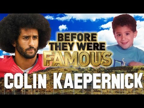 COLIN KAEPERNICK - Before They Were Famous - Take a Knee Son!